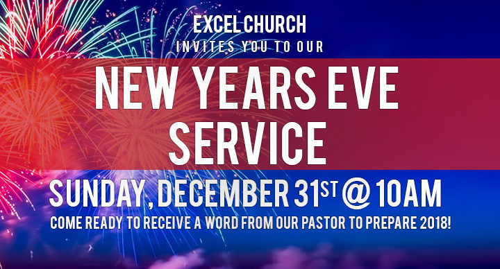 New Years Eve Service - Excel Church